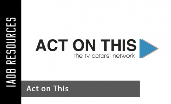 The Greatest Minds In The Acting Industry - UNLOCKED!I set up Act On This back in 2011 -...