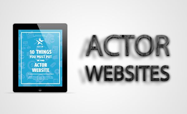 actor websites,advice,evergreen,tips,tutorials,ideas,opportunities
