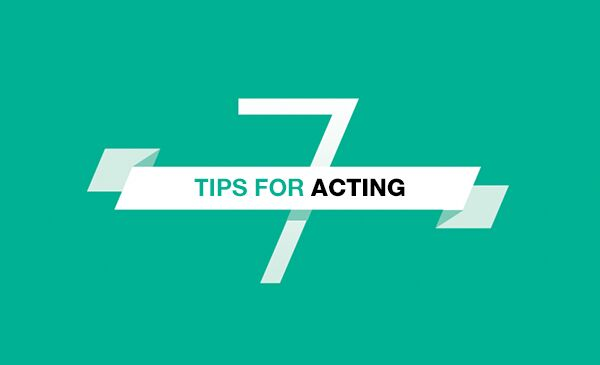 acting,advice,motivational,tips