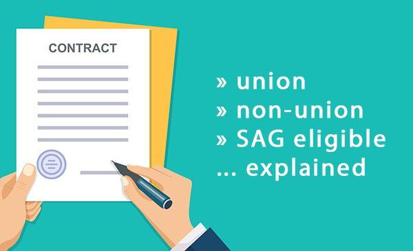 Union vs Non-union vs SAG Eligible